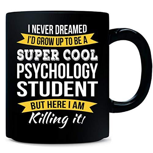 Super Cool Psychology Student Funny Gift - Mug