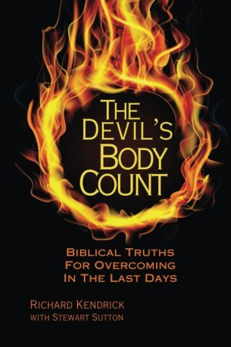 The Devil's Body Count: Biblical Truths For Overcoming In The Last Days ebook
