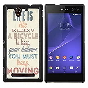 Dragon Case - FOR Sony Xperia C3 D2533 - life is like riding - Caja protectora de pl??stico duro de la cubierta Dise?¡Ào Slim Fit