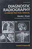 img - for Diagnostic Radiography: A Concise Practical Manual book / textbook / text book