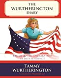 img - for Tammy and the Declaration of Independence (The Wurtherington Diary) (Volume 2) book / textbook / text book