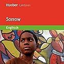 Sorrow Hörbuch von Philip Voysey Gesprochen von:  N.N.