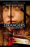Strangers, Mary Anna Evans, 1590587421