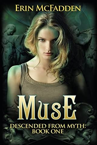 Muse: Descended From Myth: Book One (Volume 1) (The Erotic Muse)