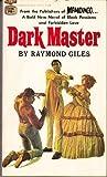 Dark Master, Raymond Giles, 0449136221