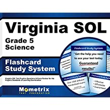 Virginia SOL Grade 5 Science Flashcard Study System: Virginia SOL Test Practice Questions & Exam Review for the...