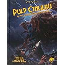 Pulp Cthulhu (Call of Cthulhu Roleplaying)