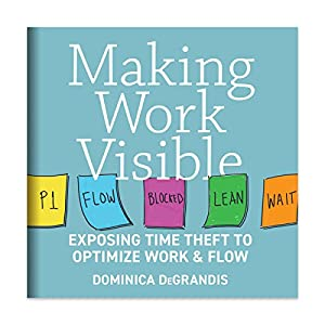 Making Work Visible: Exposing Time Theft to Optimize Work & flow Audiobook