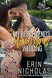 My Best Friend's Mardi Gras Wedding (Boys of the Bayou Book 1)