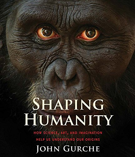 B.o.o.k Shaping Humanity: How Science, Art, and Imagination Help Us Understand Our Origins [E.P.U.B]