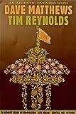 #4: Dave Matthews / Tim Reynolds ~ Original 12