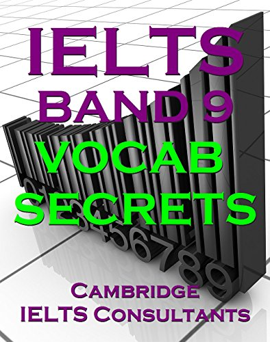 Download IELTS Band 9 Vocab Secrets – Your Key To Band 9 Topic Vocabulary Pdf