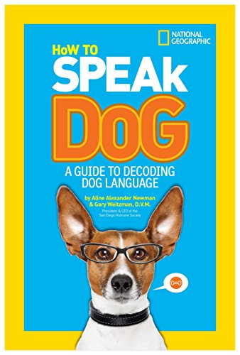 How to Speak Dog: