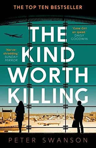 The Kind Worth Killing by Peter Swanson (2015-09-03) (Book The Killing Tree)