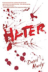Hater: A Novel (Hater series Book 1)