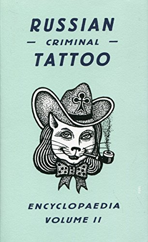 2: Russian Criminal Tattoo Encyclopaedia Volume (Russian Costume History)