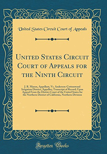 United States Circuit Court Of Appeals For The Ninth Circuit  J  R  Mason  Appellant  Vs  Anderson Cottonwood Irrigation District  Appellee      States For The Northern District Of Califo