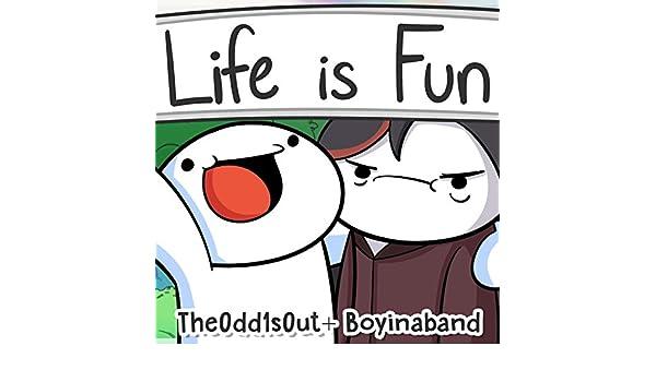 Image of: React Life Is Fun feat Theodd1sout instrumental By Boyinaband On Amazon Music Amazoncom Amazoncom Life Is Fun feat Theodd1sout instrumental By Boyinaband On