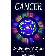 CANCER: LES SIGNES DU ZODIAQUE (French Edition)
