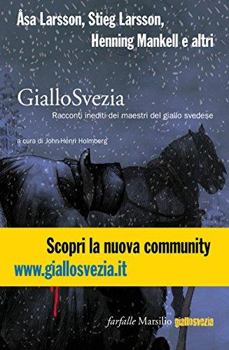 GialloSvezia: Racconti inediti dei maestri del giallo svedese (Farfalle) (Italian Edition)