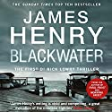 Blackwater Audiobook by James Henry Narrated by Tim Bruce