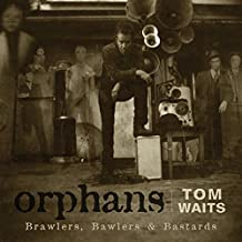Orphans: Brawlers, Bawlers & Bastards (3 CDs)