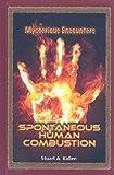 Spontaneous Human Combustion, Stuart A. Kallen, 0737744138