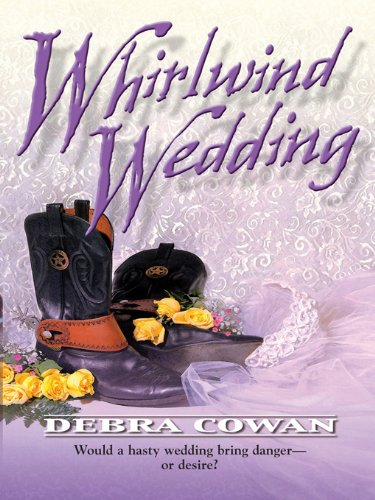 Whirlwind Wedding by [Cowan, Debra]
