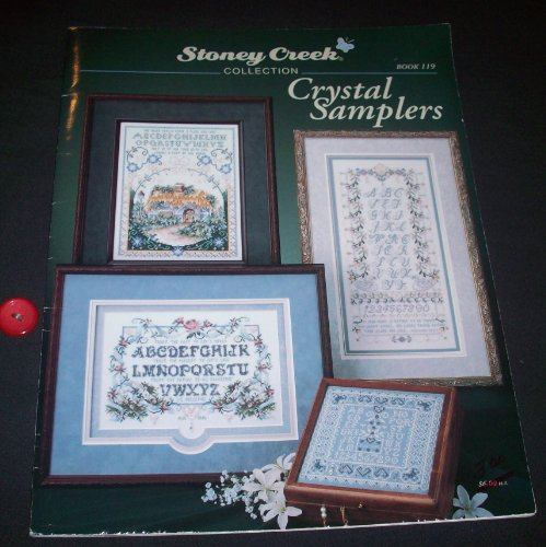 Stoney Creek Collection - Book 119 - CRYSTAL SAMPLERS