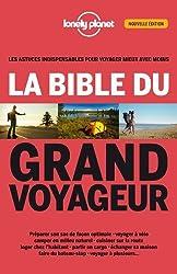 La bible du grand voyageur - 2ed de Anick Marie BOUCHARD (3 juillet 2014) Broché