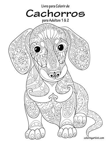 Livro para Colorir de Cachorros para Adultos 1 & 2 (Portuguese Edition)