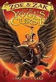 Zoe & Zak and the Yogi's Curse (Zoe & Zak Adventures series Book 2)