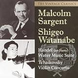 チャイコフスキー:ヴァイオリン協奏曲 ヘンデル:水上の音楽