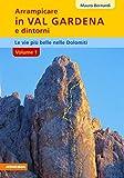 Arrampicare in val Gardena, Dolomiti