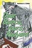 Dear Bianca, Yours, Rudyard, Barbara A. Childs, 144908785X