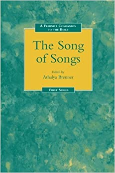 Feminist Companion to the Song of Songs (Feminist Companion to the Bible) (1993-03-01)
