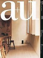 a+u (エー・アンド・ユー) 2011年 05月号 [雑誌]
