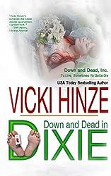 Down & Dead In Dixie (Down & Dead, Inc. Series) (Volume 1)