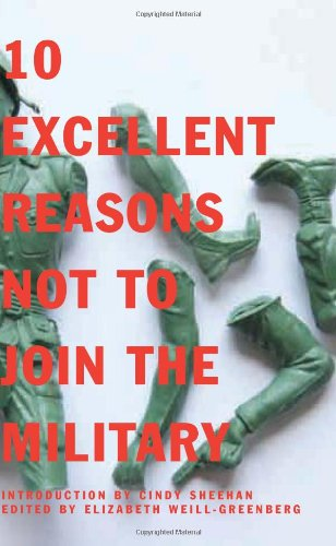 10 Excellent Reasons Not to Join the Military (10 Excellent Reasons Not To Join The Military)