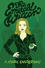 The Emerald Wiccan (The Crystal Wiccans) (Volume 1) by Marc Sanderson (2014-08-28) Paperback