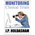 Monitoring Clinical Trials: A CRAs job description