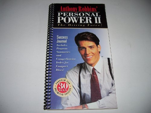 Anthony Robbins' Personal Power II: The Driving Force! Transcript