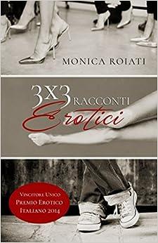 Book 3x3 racconti erotici (Italian Edition)