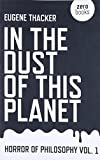 img - for In the Dust of This Planet: Horror of Philosophy (Volume 1) book / textbook / text book