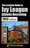 The Essential Guide to Ivy League Athletic Recruiting