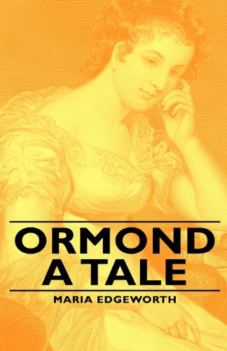 Read Online Ormond - A Tale pdf epub