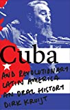 img - for Cuba and Revolutionary Latin America: An Oral History book / textbook / text book