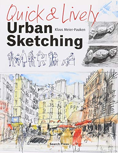 (Quick & Lively Urban Sketching)