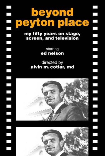 Beyond Peyton Place: my fifty years on stage, screen, and television (Words On The Bottom Of The Tv Screen)