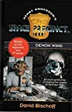 img - for Demon Wing (Space Precinct, Book 2): Demon Wing No. 2 by David Bischoff (1995-12-04) book / textbook / text book